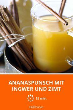 Gutes für die kalte Jahreszeit: Ananaspunsch mit Ingwer und Zimt   http://eatsmarter.de/rezepte/ananaspunsch-mit-ingwer-und-zimt