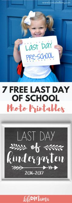 Capture the last day of school with one of these free photo printables!