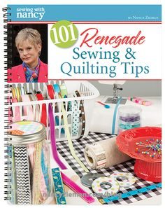 Team Nancy Zieman is always on the lookout for new tips such as treating a bee sting or prompting a cactus to bloom. When it comes to sewing & quilting tips, the interest level rises to new hei. Easy Sewing Projects, Sewing Projects For Beginners, Sewing Hacks, Sewing Tips, Serger Sewing, Sewing Ideas, Free Motion Quilting, Quilting Tips, Machine Quilting
