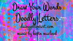 Draw Your Words: Doodle Letters One