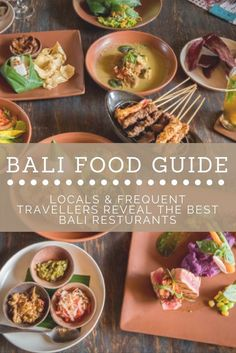 Bali Food Guide - Locals & Frequent Travelers reveal the Best Bali restaurants