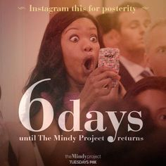 6 days until #TheMindyProject returns