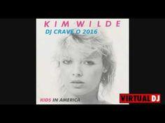 Kids In America  Club Remix by DJ Crave O 2016