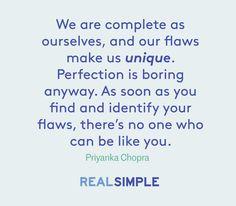 Inspiring words from Priyanka Chopra.