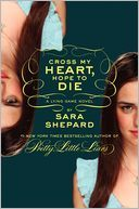 Cross My Heart and Hope to Die (The Lying Game Series #5)--reading list