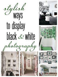 stylish ways to display black + white photography