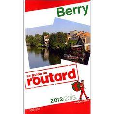 """Le guide du Routard possède une édition """"Berry"""""""