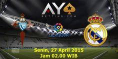 Prediksi Liga Spanyol 2015, Celta Vigo vs Real Madrid 27 April 2015