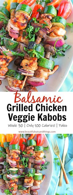 ONLY 100 calories! These Grilled Balsamic Chicken and Veggie Kabobs are a great healthy meal option with tons of flavor! kabobs recipes | healthy recipes | whole 30 approved recipes | paleo recipes | low carb recipes | easy dinner recipes | low calorie recipes | healthy summer recipes | weight loss motivation | clean eating recipes