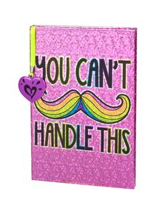 You Cant Handle This Mustache Journal | Journals & Writing | Beauty, Room & Tech | Shop Justice