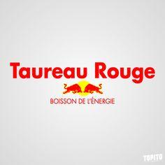 Red Bull en français cela donne...