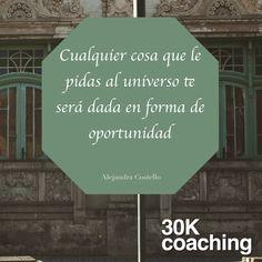 Alejandra Costello: Cualquier cosa que le pidas al universo te será dada en forma de oportunidad.