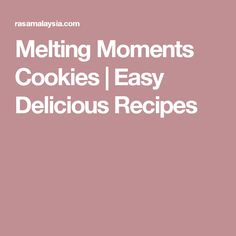 Melting Moments Cookies   Easy Delicious Recipes