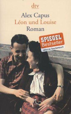 Léon und Louise: Roman von Alex Capus, http://www.amazon.de