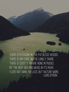 Lord Byron quote at the beginning of Into the Wild #travel #nature