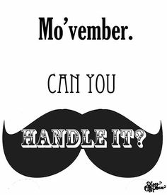 It's the first day of Movember! The time of the year that  boys become men! Be a Bro grow a Mo look sexy while creating awareness and raising funds for a great cause!   #movember#mo#beard#movember2016#mustache#sexy#awareness#fundraising#november#a4z#canyouhandleit#sexybeard#beardedmen#boys#men#male