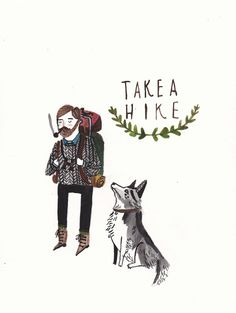 Take a hike by Dick Vincent Illustration