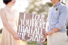 """Or we could do """"I love you to the moon and back"""" or """"My sun and stars"""" or """"Moon of my life""""."""