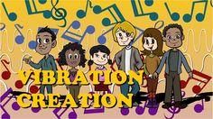 Vibration Creation