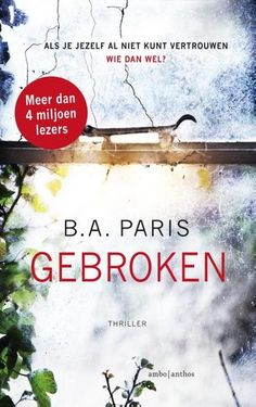 Boek cover Gebroken van B. Best Books To Read, Good Books, My Books, Enough Book, Books 2018, Thriller Books, Thrillers, Book Nerd, Love Book
