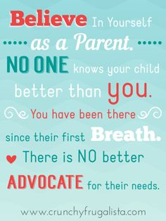 7 Ways to Be Your Child's Advocate: Never Stop Even If It Makes You Unpopular