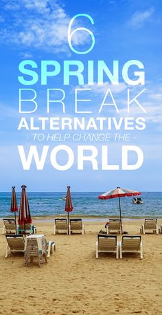 6 Spring Break Alternatives to Change the World | Mashable