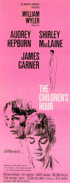 THE CHILDREN'S HOUR 1961. A significant & underrated film in the history of gay cinema, because it was the first to explore subjects forbidden only 2 months prior by the Production Code. The marketing though strikes a downcast & lurid chord. The cast are all good. Don't expect a happy ending, we had to wait decades for that. (please follow minkshmink on pinterest)