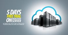 #5 #Days #Free #Trial #On #Dedicated #Server