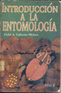 Biología con Sam : Introducción a la entomología- Fidel  A. Cabezas M... Science, Nature, Libros, Animals