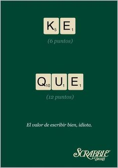 El valor de escribir bien. #Publicidad de Scrabble #marketing