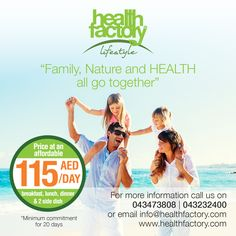The 'Health Factory Lifestyle' goal is to ensure, that you attain a well-balanced and healthy lifestyle through our range of delicious and nutritious meals, which are planned, personalized, portion controlled and delivered daily at your doorsteps, under the supervision of our resident nutritionist  Price at an affordable AED 115/day* for Breakfast, Lunch Dinner and 2 x Side-Dish.  Visit us on: www.healthfactory.com/lifestyle/optimum-health-diet-plan.php