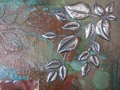 Elitia Hart Mixed Media, Ten Seconds Studio VerDay metallic paints, pewter metal art, stencil and Golden Fibre Paste