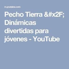 Pecho Tierra / Dinámicas divertidas para jóvenes - YouTube
