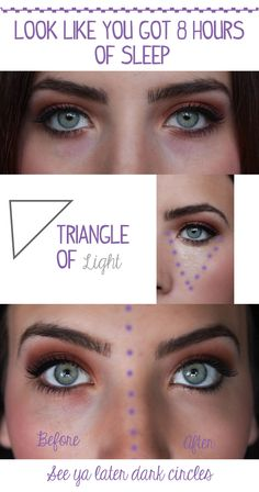 How to- conceal dark circles and look like you got 8 hours of sleep!! using the triangle of light.