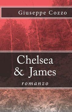 """Presentazione di """"Chelsea&James"""" di Giuseppe Cozzo"""
