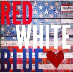 Red , White and Blue ❤