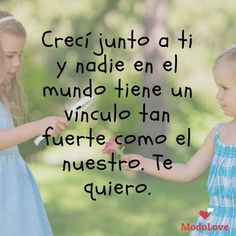 • 81 increíbles Frases de hermanos para dedicar y decirles que los amas. Sibling Photos, Love My Sister, Sisters Forever, Paper Flower Backdrop, Sister Quotes, Love Messages, Love Gifts, Positive Vibes, Bff