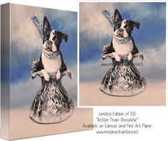 Limited Edition of 100 of each size.Printed with archival inks on Epson Enhanced… Boston Terrier Rescue, Epson, Fine Art Prints, Canada, Printed, Art Prints, Prints