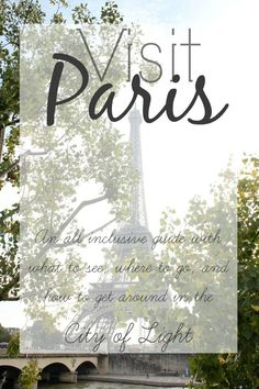 Mini Series :: A Complete Guide to Visiting Paris