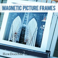 Magnetic Pricture Frames