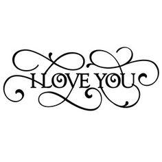 Silhouette Design Store: flourish i love you phrase Silhouette Cameo Projects, Silhouette Design, Wood Burning Patterns, Vinyl Designs, Word Art, Cricut Design, I Love You, Love Quotes, Stencils