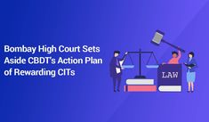 The Bombay High Court has set away a vital portion of the Central Board of Direct Taxes (CBDT) action plan which favors Income Tax department Tax Deducted At Source, Corporate Law, Income Tax Return, Court Order, Call Backs, Make It Simple, Knowledge, Star Wars, Action