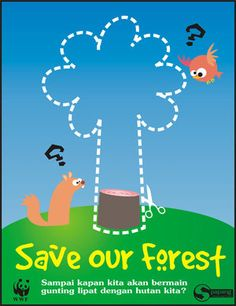 Save Our Forest:  Google Image Result for http://fc03.deviantart.net/fs18/f/2007/215/c/2/poster__Save_Our_Forest_by_environment.jpg