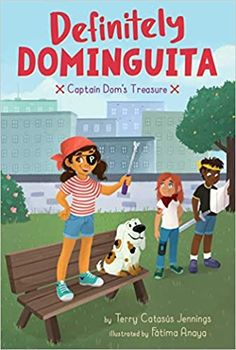In this second book of the charming and heartfelt chapter series that is Judy Moody meets Netflix's One Day at a Time, will Dominguita find that X marks the spot?