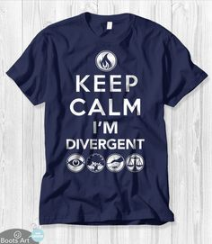 """""""Keep Calm, I'm Divergent"""" Divergent T-Shirt 