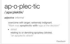 Apoplectic