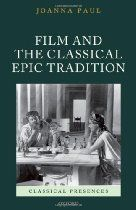 Film and the Classical Epic Tradition (Classical Presences) By Joanna Paul - Why is it that some films are called epics? Audiences know that such films will be large-scale, spectacular productions, but does the term have deeper cultural significance? In antiquity, epic was a prestigious genre whose stories ranged from the Trojan War to the founding of Rome, and dealt with important themes including heroism, the gods, military prowess, and spectacle. In Film and the Classical Epic Tradition,
