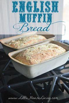 English Muffin Bread Recipe - Little House Living
