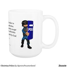 Christian Police Coffee Mug|Shop hundreds of Bible Quote Inspirational gifts and products| Look for daily promos| Shop here now! http://www.zazzle.com/agrainofmustardseed