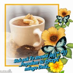 Good Morning Gif, Origami, Diy And Crafts, Tableware, Motto, Messages, Polish Sayings, Good Morning, Pictures
